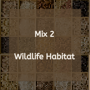 Wildlife Habitat Mix 2